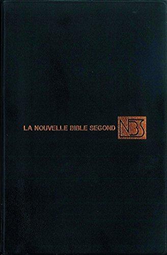 La Nouvelle Bible Segond (NBS): Edition sans notes