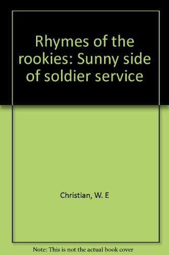 Rhymes of the rookies : sunny side of soldier service,