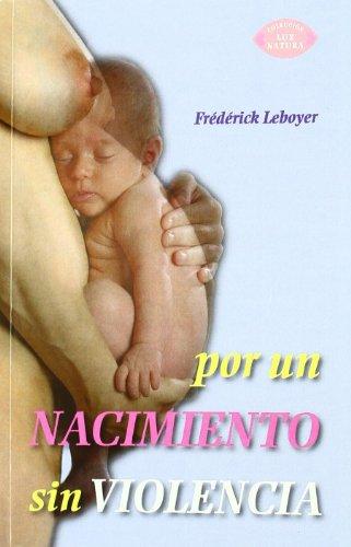 Por un nacimiento sin violencia por Frederick Leboyer