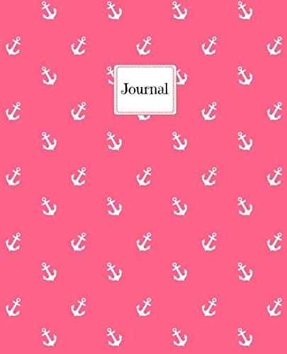 Journal: Nautical Theme- Anchors- Large Notebook- Pink Edition por Paddox Publishing