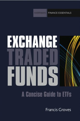 Exchange Traded Funds: A Concise Guide to ETFs (Harriman Finance Essentials)