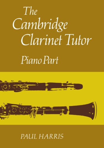 The Cambridge Clarinet Tutor Paperback: Piano Part