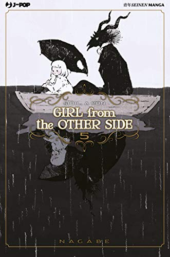 Girl from the other side: 5