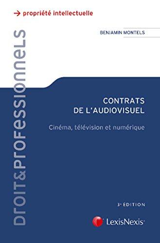 Contrats de l'audiovisuel: Cinéma, télévision et numérique