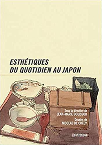 Esthétiques du quotidien au Japon par Jean-Marie Bouissou