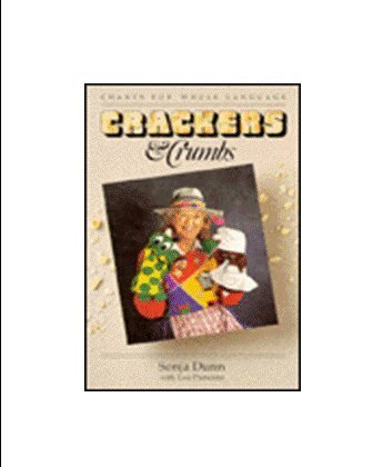 CRACKERS AND CRUMBS by Sonja Dunn (1990-03-02)