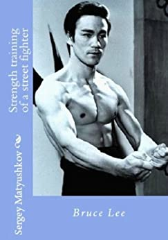 Athletic training for martial art (Secrets of the training of Bruce Lee) (English Edition)