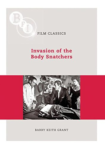 Invasion of the Body Snatchers (BFI Film Classics)
