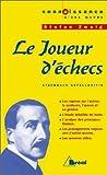 Le Joueur d'échecs by Stéfan Zweig (2000-08-28) - Bréal - 28/08/2000