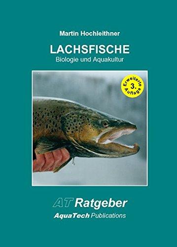 Lachsfische Biologie und Aquakultur*