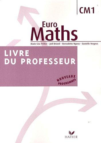 Euro Maths CM1 : Livre du professeur par Marie-Lise Peltier