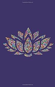 Bullet Journal Ideen Organizer Lotusblume: Yoga Planer Einschreibbuch 110 Seiten Softcover mit Punktraster