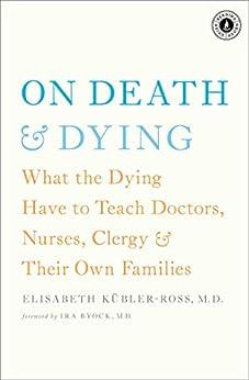 On Death and Dying (English Edition) par [Kübler-Ross, Elisabeth]