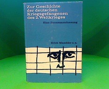 Zur Geschichte der deutschen Kriegsgefangenen des Zweiten Weltkrieges. Bd XV. Eine Zusammenfassung
