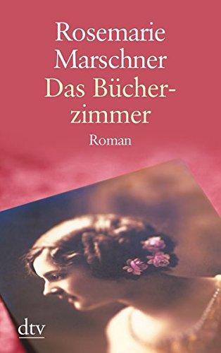 Buchseite und Rezensionen zu 'Das Bücherzimmer: Roman (dtv großdruck)' von Rosemarie Marschner