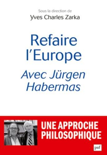 Refaire l'Europe avec Jrgen Habermas