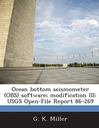 Ocean Bottom Seismometer (Obs) Software; Modification III: Usgs Open-File Report 86-269