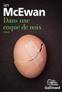 vignette de 'Dans une coque de noix (Ian McEwan)'