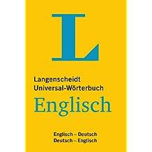 Langenscheidt Universal-Wörterbuch Englisch: Englisch-Deutsch/Deutsch-Englisch (Langenscheidt Universal-Wörterbücher)
