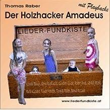 Liederfundkiste - Der Holzhacker Amadeus