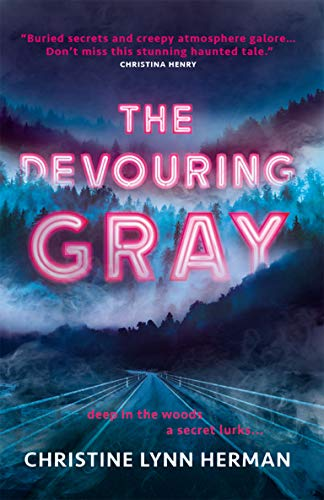 The Devouring Gray (English Edition) - Mist Fringe