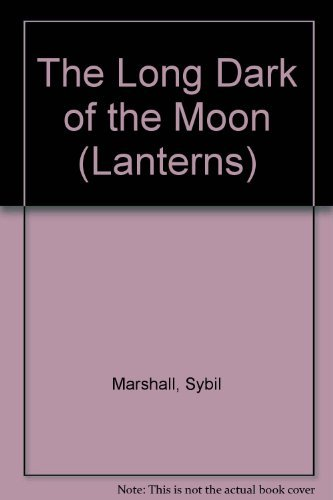 The Long Dark of the Moon (Lanterns)