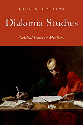 Diakonia Studies: Critical Issues in Ministry (English Edition)