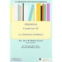 4: Persona : la persona jurídica (Cuadernos prácticos Bolonia.)