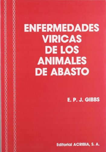 Enfermedades víricas de los animales de abasto