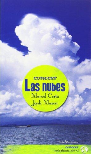 Conocer las nubes (Conocer. Serie Planeta Vivo) por Marcel Costa Vila
