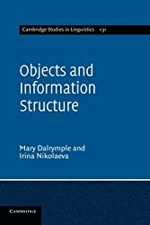 Objects and Information Structure (Cambridge Studies in Linguistics)