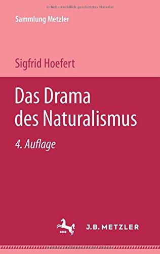 Sammlung Metzler, Bd.75, Das Drama des Naturalismus