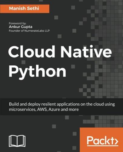 Cloud Native Python por Manish Sethi
