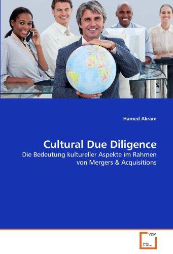 Cultural Due Diligence: Die Bedeutung kultureller Aspekte im Rahmen von Mergers & Acquisitions