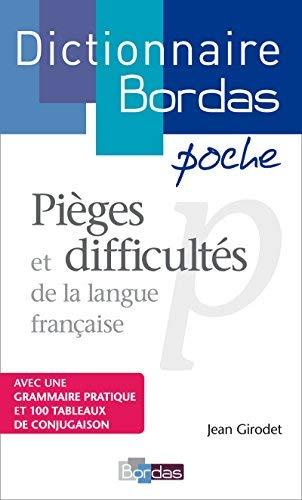 Pièges et difficultés de la langue française by Jean Girodet(2008-03-11) par Jean Girodet
