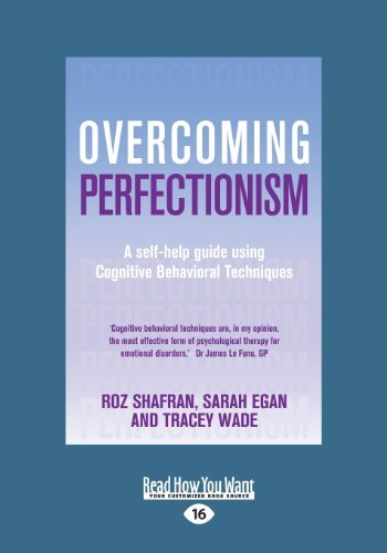 Overcoming Perfectionism: A Self-help Guide Using Cognitive Behavioral Techniques by Sarah Egan Wade (2013-03-15)