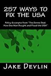 257 Ways to Fix the USA: Policy Excerpts from