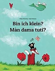 Bin ich klein? Màn dama tuti?: Deutsch-Wolof: Zweisprachiges Bilderbuch zum Vorlesen für Kinder ab 3-6 Jahren (Bilinguale Edition) (German and Wolof Edition)