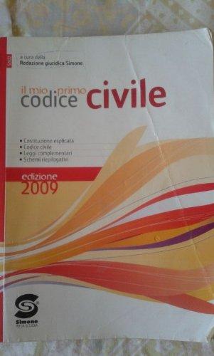 Il mio primo codice civile. Per le Scuole superiori
