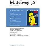 Mittelweg 36, Zeitschrift des Hamburger Instituts für Sozialforschung: In Sachen Demokratie