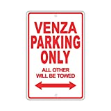 BorisMotley Toyota Venza Parking Only All Althers Will Be Towed Ridiculous - Targa divertente in alluminio, 30,5 x 45,7 cm
