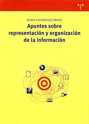 Apuntes sobre representación y organización de la información por Blanca Rodríguez Bravo