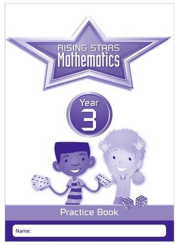 Rising Stars Mathematics Year 3 Practice Book by Caroline Clissold (2016-05-27)