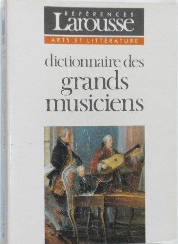 Dictionnaire des grands musiciens tome 1 par Vignal