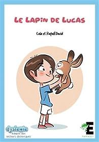 Le lapin de Lucas par Gaïa