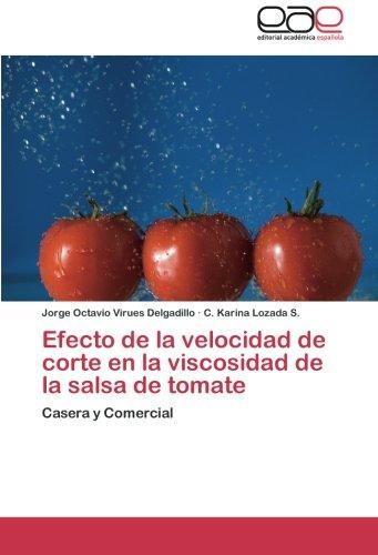 Efecto de La Velocidad de Corte En La Viscosidad de La Salsa de Tomate por Virues Delgadillo Jorge Octavio