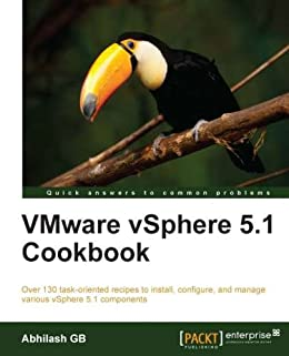 VMware vSphere 5.1 Cookbook von [GB, Abhilash]