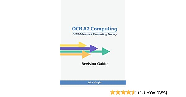 Ocr A2 Computing F453 Advanced Theory Revision Guide Amazoncouk Jake Wright 9781471688058 Books