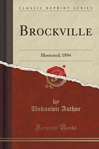 Brockville: Illustrated; 1894 (Classic Reprint)