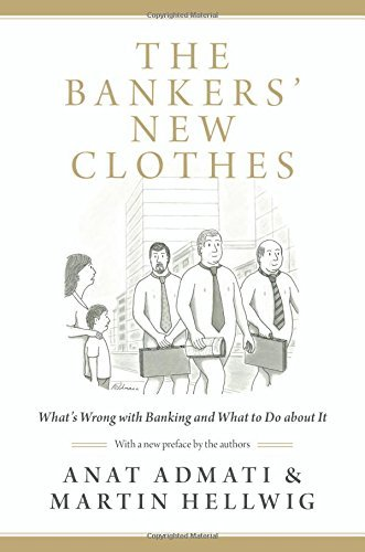 Portada del libro The Bankers' New Clothes: What's Wrong with Banking and What to Do about It by Anat Admati (21-Feb-2014) Paperback